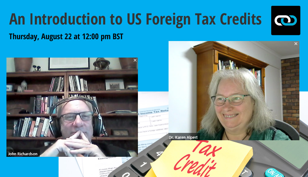 An Introduction to US Foreign Tax Credits: The Transcript