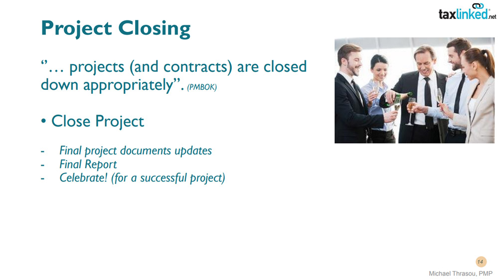 What does the closing of a project entail?